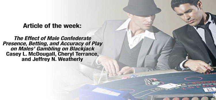 The Effect of Male Confederate Presence, Betting, and Accuracy of Play on Males' Gambling on Blackjack
